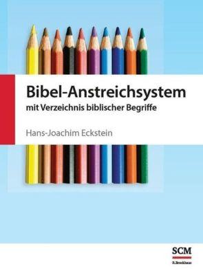 Bibel-Anstreichsystem - Hans-Joachim Eckstein  