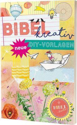Bibel kreativ - Neue DIY-Vorlagen