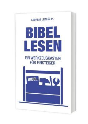 Bibel lesen - Andreas Leinhäupl |