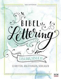 Bibel-Lettering Übungsbuch - Tabea Wippermann |
