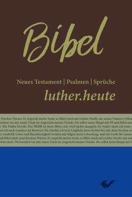 Bibelausgaben: Bibel - luther.heute, NT/Ps/Sprü