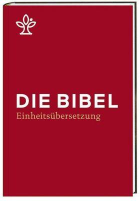 Bibelausgaben: Die Bibel. Einheitsübersetzung, Standardformat weinrot
