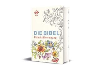 Bibelausgaben: Die Bibel, Einheitsübersetzung, mit Sonderseiten zum Ausmalen