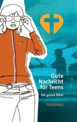 Bibelausgaben: Gute Nachricht für Teens
