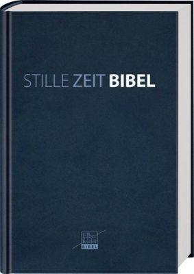 Bibelausgaben: . Stille-Zeit-Bibel, Elberfelder Bibel, Kunstleder