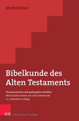 Bibelkunde des Alten Testaments, Martin Rösel