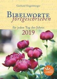 Bibelworte fortgeschrieben 2019 - Gerhard Engelsberger |