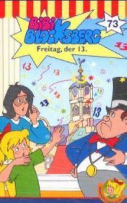 Bibi Blocksberg, Cassetten: Nr.73 Freitag, der 13., 1 Cassette, Bibi Blocksberg