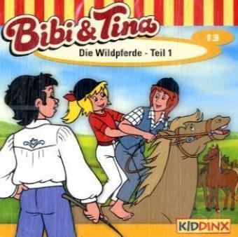 Bibi & Tina Band 13: Die Wildpferde Teil 1 (1 Audio-CD), Bibi Und Tina