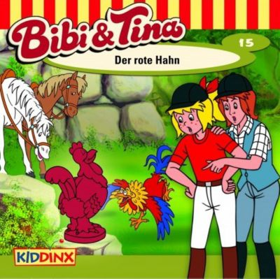 Bibi & Tina Band 15: Der rote Hahn (1 Audio-CD), Bibi & Tina