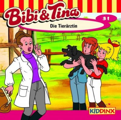 Bibi & Tina Band 31: Die Tierärztin (1 Audio-CD), Bibi Und Tina