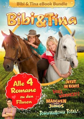 Bibi & Tina: Bibi & Tina - Alle 4 Bücher zu den Kinofilmen, Bettina Börgerding, Wenka von Mikulicz