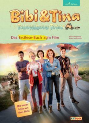 Bibi & Tina: Bibi & Tina - Tohuwabohu total: Erstlese-Buch zum Film, Bettina Börgerding, Wenka Von Mikulicz