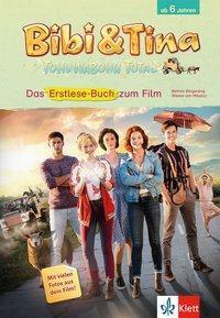 Bibi & Tina - Tohuwabohu total. Das Erstlesebuch zum Film, Bettina Börgerding, Wenka von Mikulicz