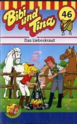 Bibi und Tina, Cassetten: Nr.46 Das Liebeskraut, 1 Cassette, Bibi und Tina