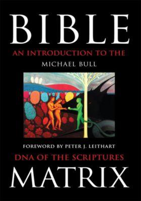 Bible Matrix, Michael Bull