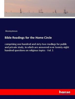Bible Readings for the Home Circle, Anonymous