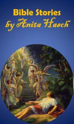 Bible Stories, Anita Hasch