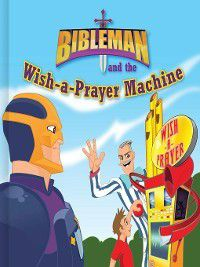 Bibleman: Bibleman and the Wish-a-Prayer Machine, P23 Entertainment Inc.