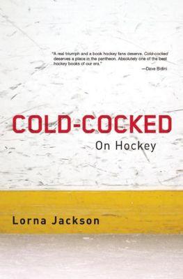 Biblioasis: Cold-Cocked, Lorna Jackson