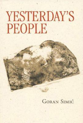 Biblioasis: Yesterday's People, Goran Simic