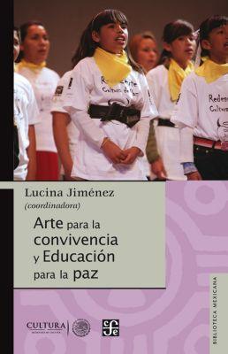 Biblioteca Mexicana: Arte para la convivencia y educación para la paz, Lucina Jiménez