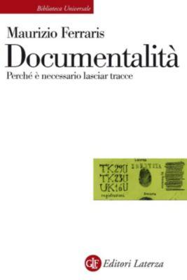 Biblioteca Universale Laterza: Documentalità, Maurizio Ferraris
