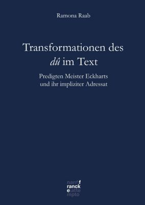 Bibliotheca Germanica: Transformationen des dû im Text, Ramona Raab
