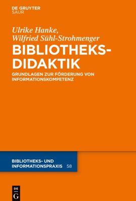 Bibliotheksdidaktik, Ulrike Hanke, Benno Homann