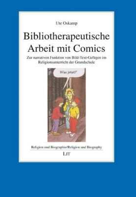 Bibliotherapeutische Arbeit mit Comics - Ute Oskamp pdf epub