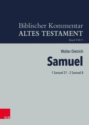 Biblischer Kommentar Altes Testament: .8/3 Biblischer Kommentar Altes Testament, Einbankddecke für Dietrich/Samuel (BKAT 8/3) - Walter Dietrich |