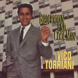 Biedermann Und Cool Man, Vico Torriani