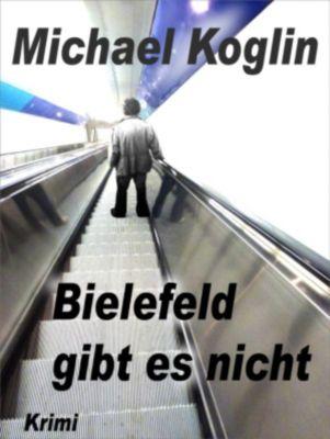 Bielefeld gibt es nicht, Michael Koglin