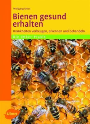 Bienen gesund erhalten, Dr. Wolfgang Ritter