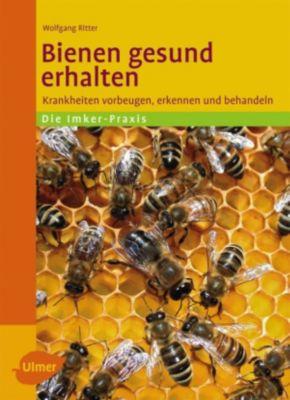 Bienen gesund erhalten, Wolfgang Ritter