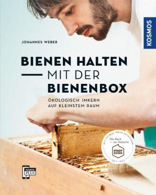 Bienen halten mit der BienenBox, Johannes Weber
