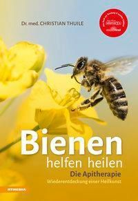 Bienen helfen heilen, Christian Thuile