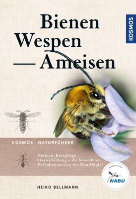 Bienen, Wespen, Ameisen, Heiko Bellmann