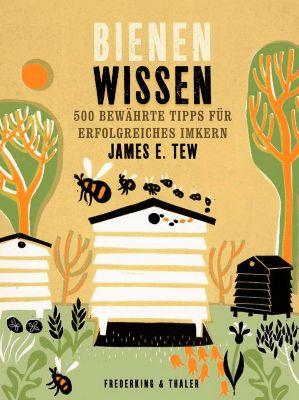 Bienenwissen, James E. Tew