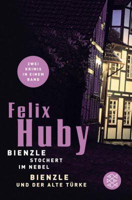 Bienzle stochert im Nebel, Felix Huby