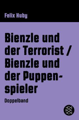 Bienzle und der Terrorist / Bienzle und der Puppenspieler, Felix Huby
