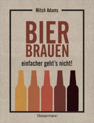 Bier brauen - einfacher geht´s nicht, Mitch Adams