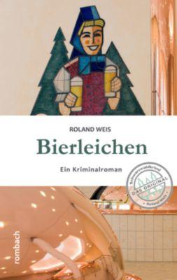 Bierleichen, Roland Weis