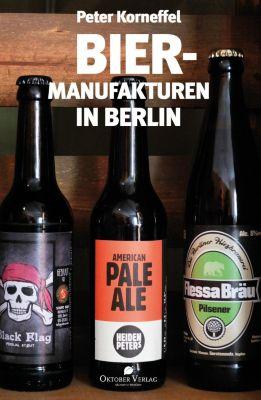 Biermanufakturen in Berlin - Peter Korneffel |