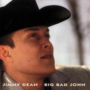 Big Bad John, Jimmy Dean