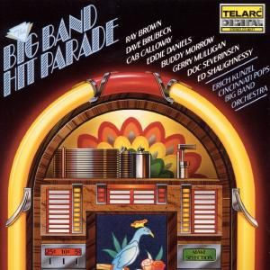 Big Band Hitparade, Erich Kunzel, Cincinnati Pops Orchestra