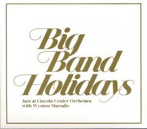 Big Band Holidays (Lp) (Vinyl), Jazz At  Lincoln Center Orchestra, Wynton Marsalis