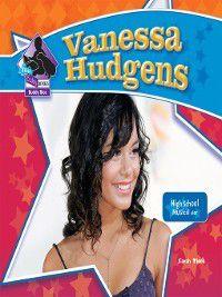 Big Buddy Biographies Set 1: Vanessa Hudgens, Sarah Tieck