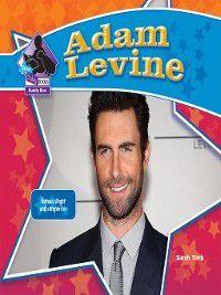 Big Buddy Biographies Set 10: Adam Levine, Sarah Tieck