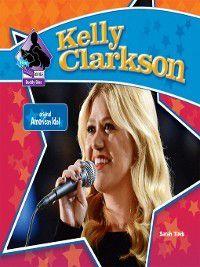 Big Buddy Biographies Set 11: Kelly Clarkson, Sarah Tieck